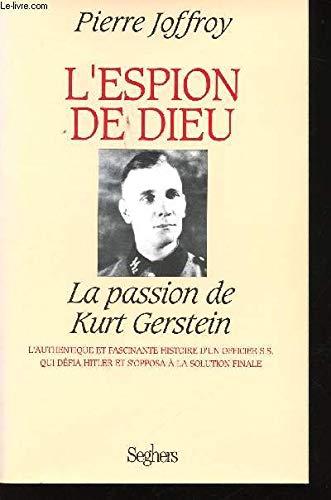 9782232104213: L'espion de dieu, la passion de kurt gerstein