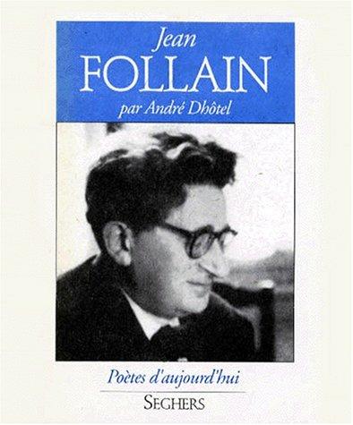 Jean Follain (Poetes d'aujourd'hui) (French Edition): Follain, Jean