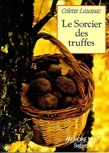 9782232104541: Le Sorcier des truffes