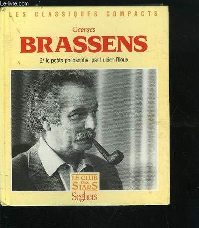 9782232106545: Georges Brassens, tome 2 : Le Poète philosophe