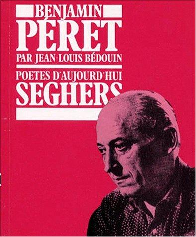 9782232108570: Benjamin Péret