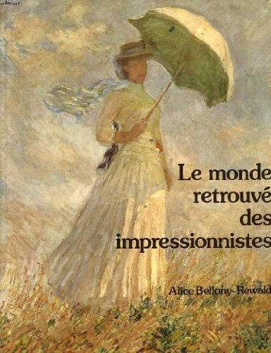 Monde retrouve des impressionnistes: Bellony Rewald