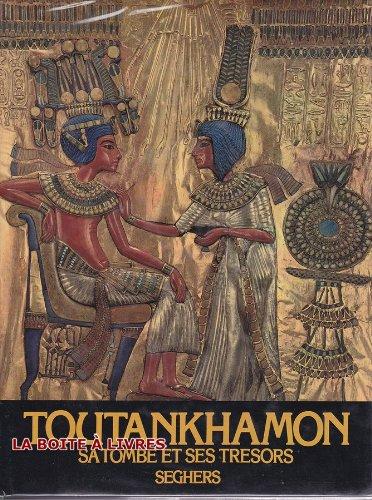 9782232113543: Toutankhamon Sa Tombe Ses Tresors
