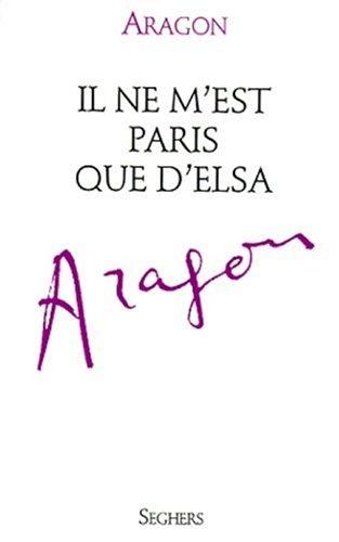 9782232121678: Il ne m'est Paris que d'Elsa