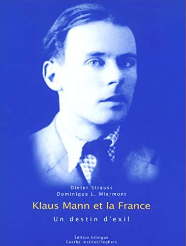 9782232122248: Klaus Mann et la France : un destin d'exil. : Edition bilingue français-allemand