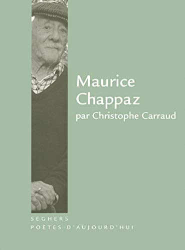 Maurice Chappaz (French Edition): Christophe Carraud