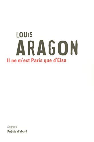 9782232122613: Il ne m'est Paris que d'Elsa (French Edition)