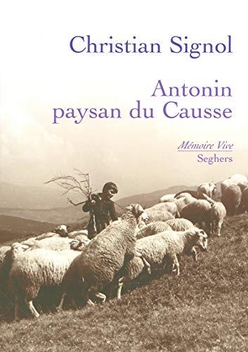 9782232122781: Antonin, paysan du causse - NE