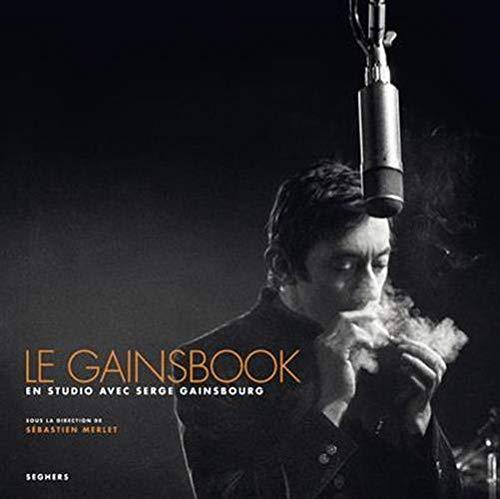 9782232129650: Le Gainsbook : En studio avec Serge Gainsbourg