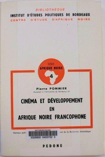 Cinéma et développement en Afrique Noire francophone: POMMIER, Pierre