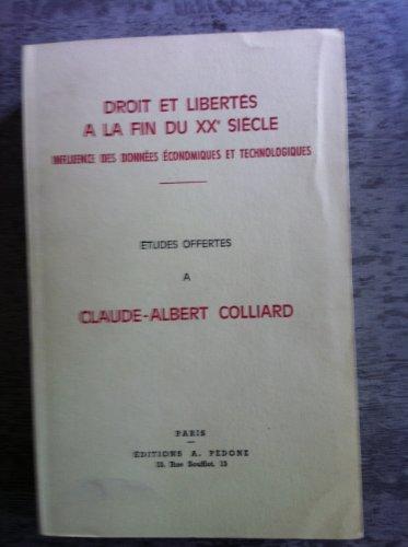 Droit et libertés à la fin du XXe siècle Influence des données: ...