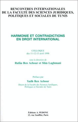 9782233003096: Harmonie et contradictions en droit international 1997