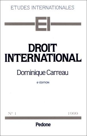 Droit international No 1: Carreau Dominique