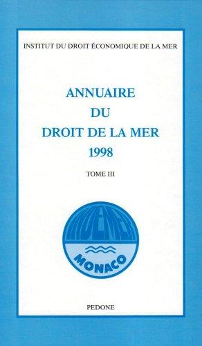 Annuaire du droit de la mer. 3, 1998: publ. Institut du droit économ