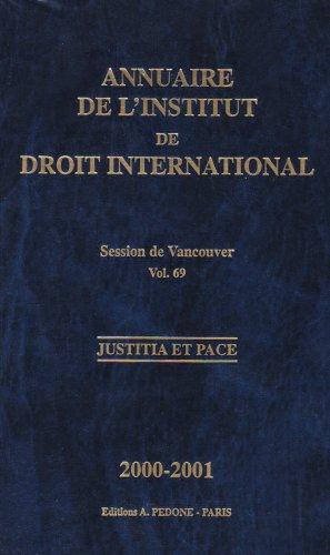 Annuaire Institut Droit International Vol 69 Session de Vancouver: Collectif