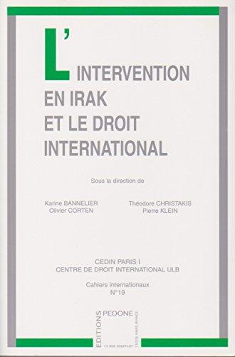 9782233004482: L'intervention en Irak et le droit international