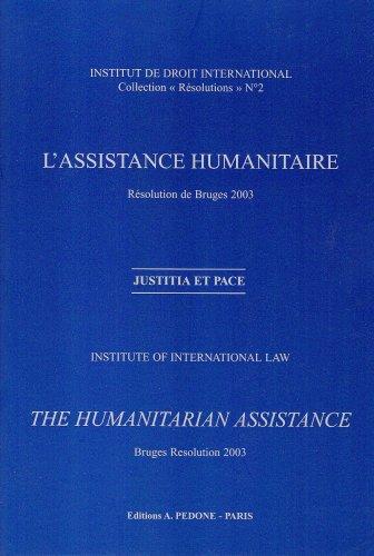 L'assistance humanitaire Resolution de Bruges 2003 Ang Franc: Collectif