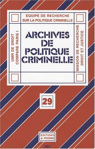 9782233005229: Archives de politique criminelle, N� 29 :