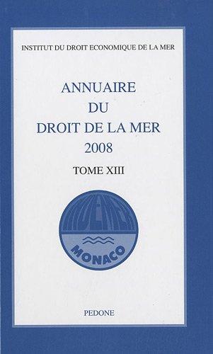 9782233005786: Annuaire du droit de la mer 2008 : Tome 13