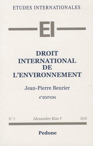 9782233005984: Droit international de l'environnement