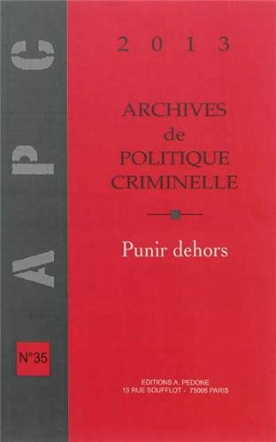 9782233006936: Archives de politique criminelle, N� 35 : Punir dehors