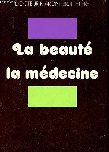 9782234000520: La beaute et la medecine (French Edition)