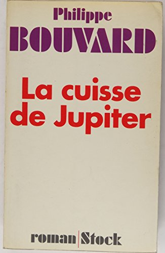 9782234000742: La Cuisse De Jupiter