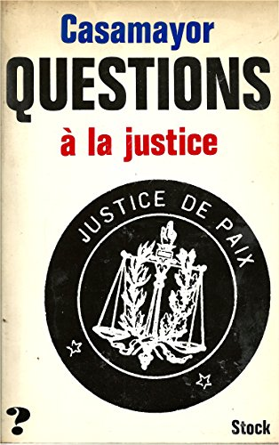 9782234000759: Questions a la justice (Collection Questions) (French Edition)