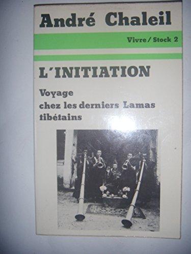 L'initiation Chalbil, André