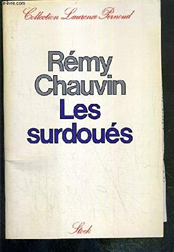 Les surdoues: Etudes americaines (Collection Laurence Pernoud) (French Edition) (2234003083) by Remy Chauvin