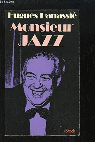 Monsieur Jazz: Panassie, Hugues