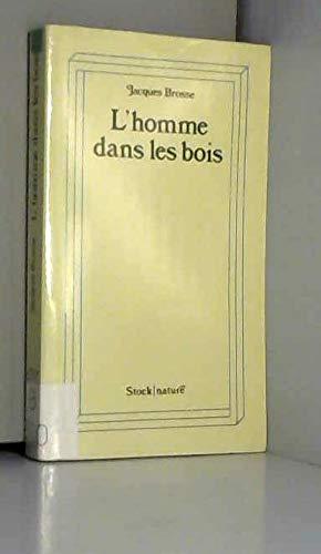 9782234005716: L'Homme dans les bois (Collection Nature)