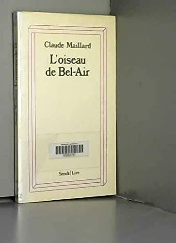 L'Oiseau de Bel-Air (Lire) [Broché] [Jan 01,