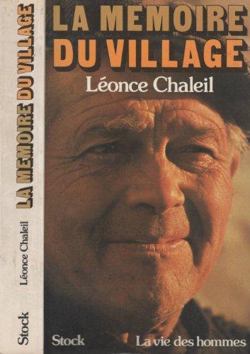 9782234007352: La mémoire du village (La vie des hommes)