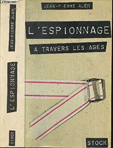 L'Espionnage a Travers Les ages