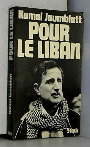 9782234007659: Pour le Liban (Stock-Forum du monde) (French Edition)