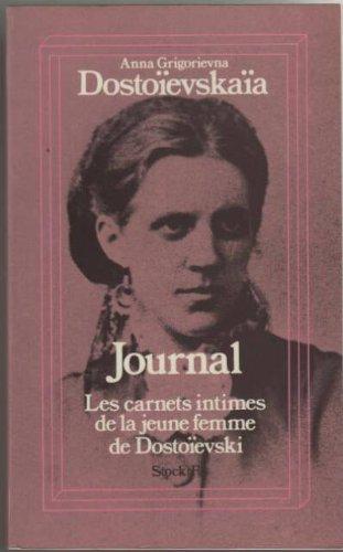 Journal: Les carnets intimes de la jeune: Grigorievna Dostoïevskaïa ,