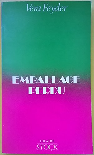 Emballage Perdu: Théâtre (French Edition) (2234008409) by Feyder, Vera