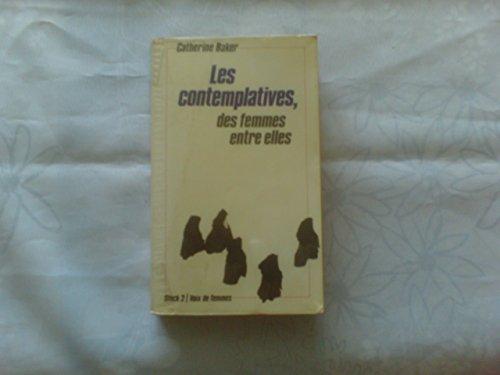 9782234008526: Les Contemplatives, des femmes entre elles (Témoigner)