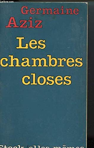 Les chambres closes [Relié] [Jan 01, 1980]