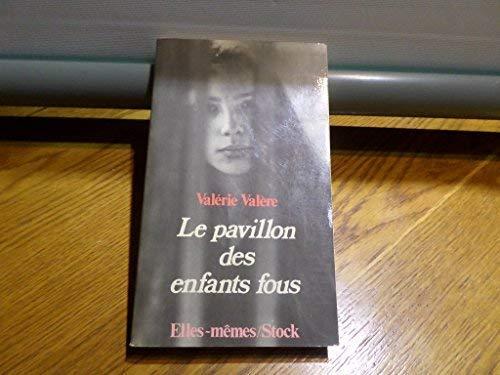 9782234008915: Le pavillon des enfants fous (Elles-mêmes) (French Edition)