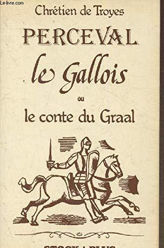9782234009103: Perceval le Gallois: Ou, Le conte du Graal (Stock plus) (French Edition)