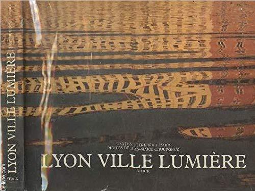 9782234009684: Lyon, ville lumière