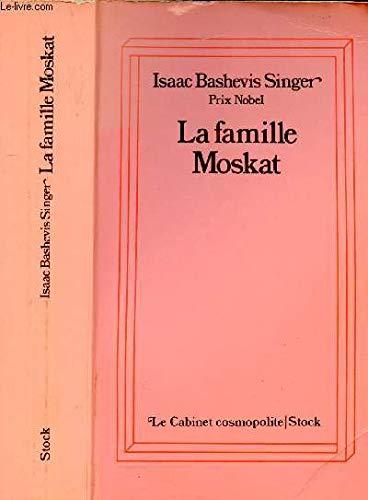9782234009790: La famille Moskat (Nouveau cabinet cosmopolite)