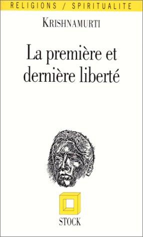 9782234010260: La première et la dernière liberté (Essais Documents)