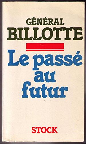 9782234011069: Le passé au futur (French Edition)