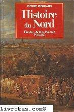 9782234011359: Histoire du Nord : Flandre, Artois, Hainaut, Picardie