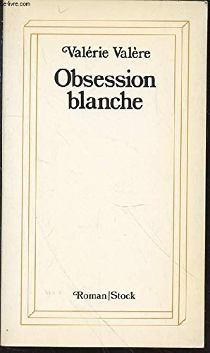 9782234012462: Obsession blanche