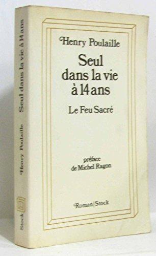 9782234013131: Seul dans la vie a quatorze ans (Roman/Stock) (French Edition)