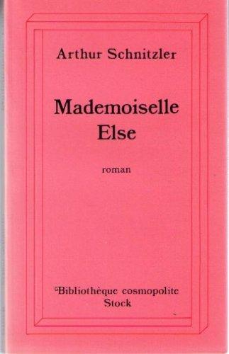 Mademoiselle Else [Mar 11, 1998] Schnitzler, Arthur: Arthur Schnitzler